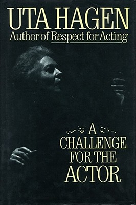 A Challenge for the Actor By Hagen, Uta